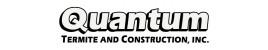 Quantum Termite and Construction, Inc.
